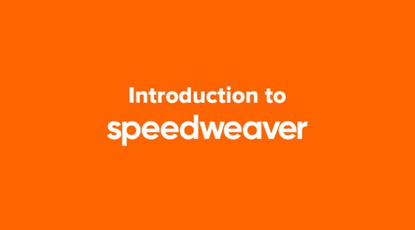 Introduction to Speedweaver
